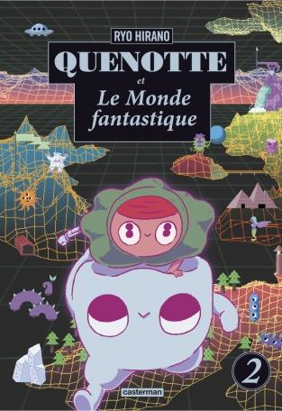 Quenotte et le monde fantastique - Tome 2