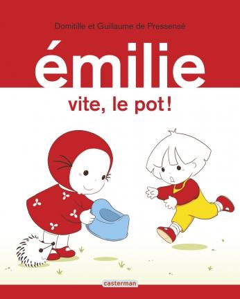 Émilie - Tome 28 - Vite, le pot !