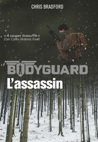 Bodyguard - Tome 5 - L'assassin
