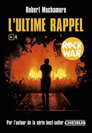 Rock War - Tome 4 - L'ultime rappel