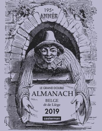 Le Grand double almanach belge, dit de Liège 2019