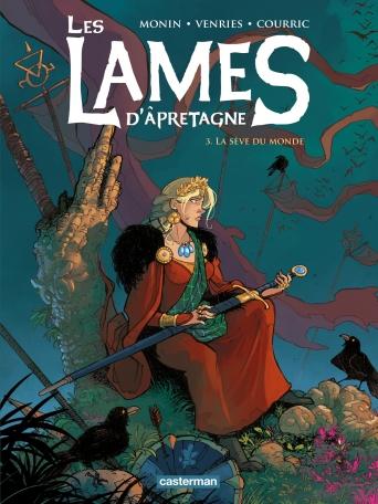 Les Lames d'Âpretagne - Tome 3 - La Sève du monde