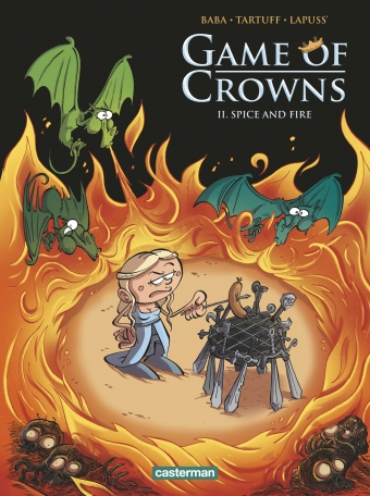 Game of Crowns - Tome 2 - Spice and Fire