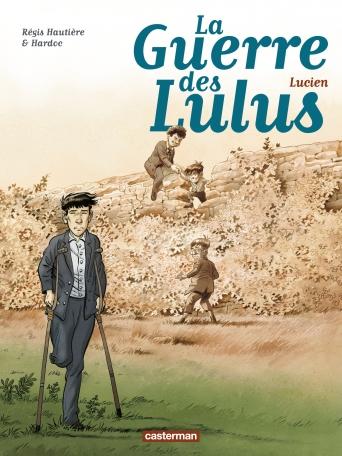 La Guerre des Lulus - Tome 6 - Lucien
