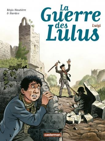 La Guerre des Lulus - Tome 7 - Luigi