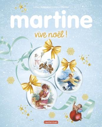Martine vive Noël - édition spéciale 2018