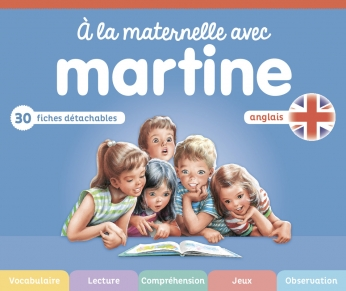 À la maternelle avec Martine - Anglais tout maternelle