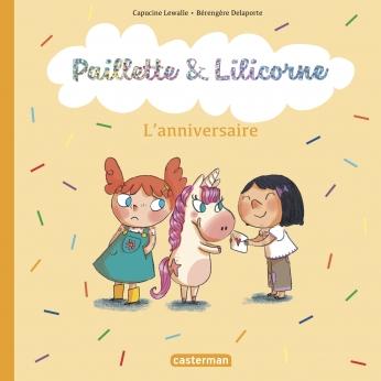 Paillette et Lilicorne - Tome 2 - L'anniversaire