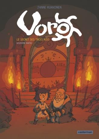 Voro - Tome 2 - Le secret des trois rois - deuxième partie