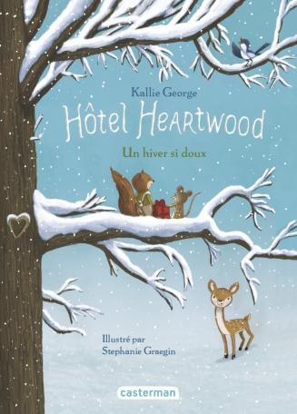 Hôtel Heartwood - Tome 2 - Un hiver si doux