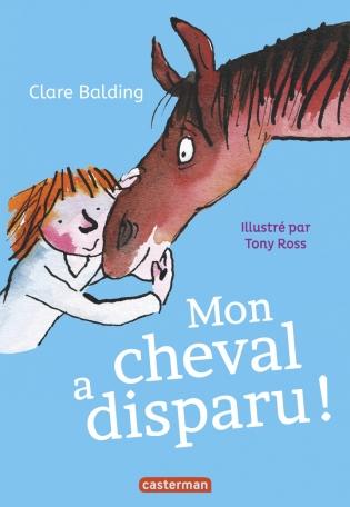 Mon cheval a disparu ! - Tome 2