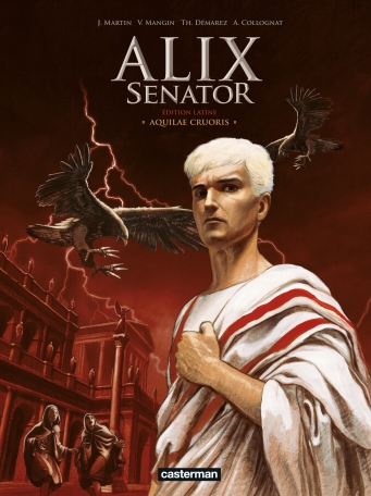 Alix Senator - Tome 1 - Aquilae Cruoris