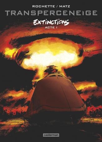Transperceneige Extinctions - Tome 1