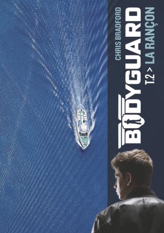 Bodyguard - Tome 2 - La rançon