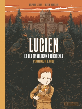 Lucien et les mystérieux phénomènes - Tome 1 - L'Empreinte de H. Price