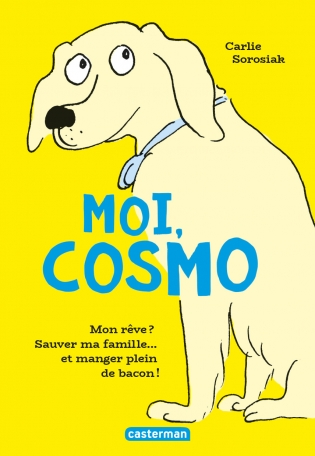 Moi, Cosmo