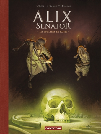 Alix Senator - Edition Deluxe - Tome 9 - Les Spectres de Rome