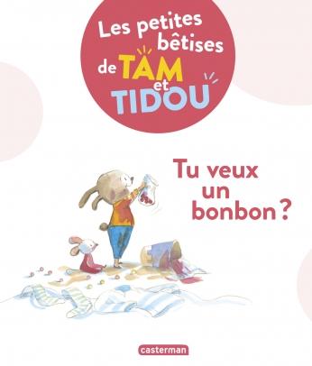 Les petites bêtises de Tam et Tidou - Tome 1 - Tu veux un bonbon ?
