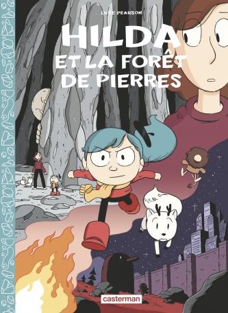 Hilda - Tome 5 - La Forêt de pierres