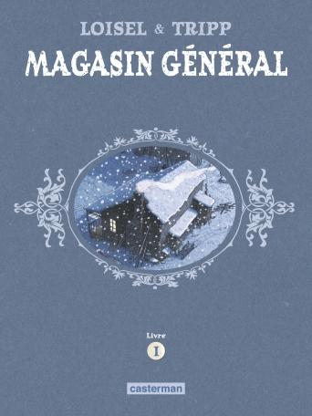 Magasin Général - Tome 1 - Marie - Serge - Les hommes