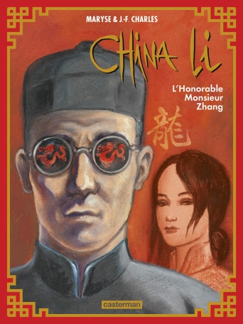 China Li - Tome 2 - L'Honorable Monsieur Zhang