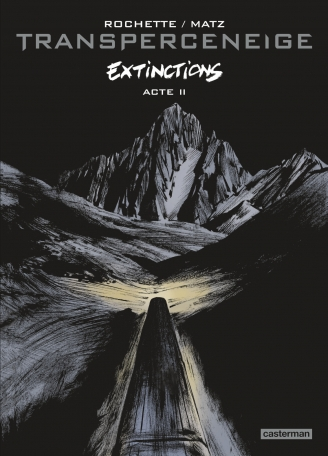 Transperceneige Extinctions - Tome 2