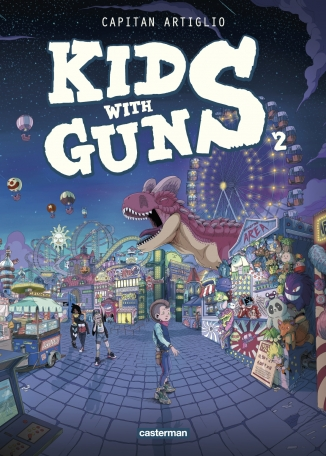 Kids with guns - Tome 2