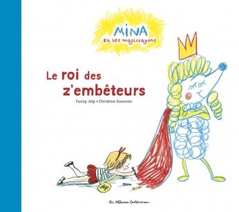 Le roi des z'embêteurs - Tome 2