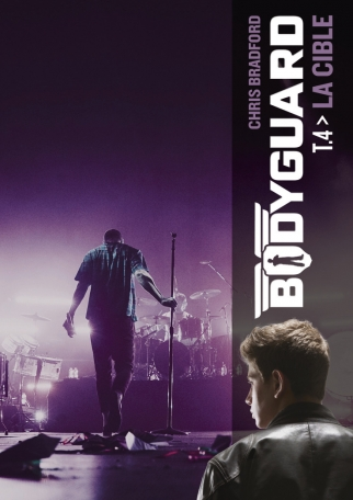 Bodyguard - Tome 4 - La cible