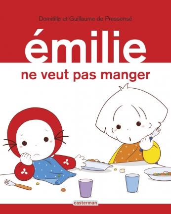 Émilie - Tome 29 - Émilie ne veut pas manger