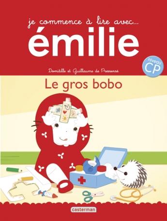 Je commence à lire avec Émilie - Tome 19 - Le gros bobo