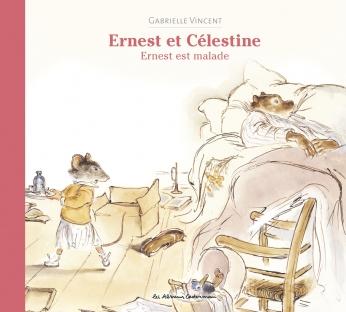 Ernest et Célestine - Ernest est malade