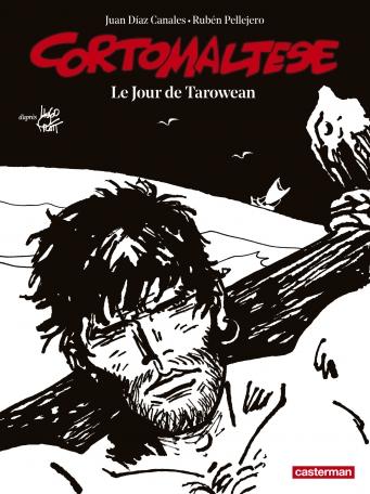 Corto Maltese - Tome 15 - Le jour de Tarowean