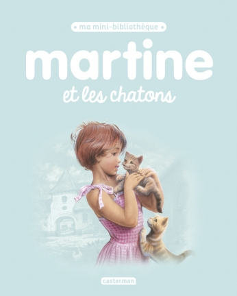 Martine et les chatons - Tome 13