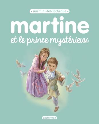 Martine et le prince mystérieux - Tome 16