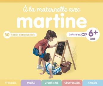 À la maternelle avec Martine - J'entre au CP
