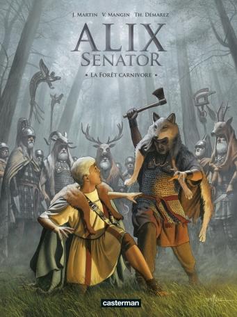 Alix Senator - Tome 10 - La Forêt carnivore