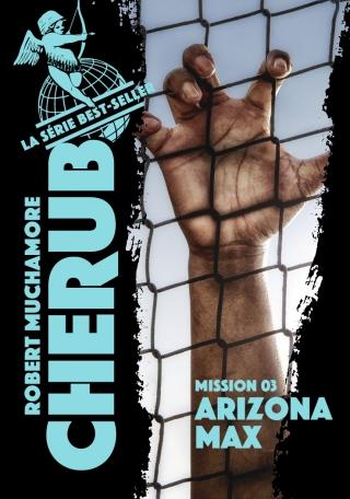 Cherub - Tome 3 - Arizona Max