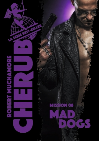 Cherub - Tome 8 - Mad Dogs