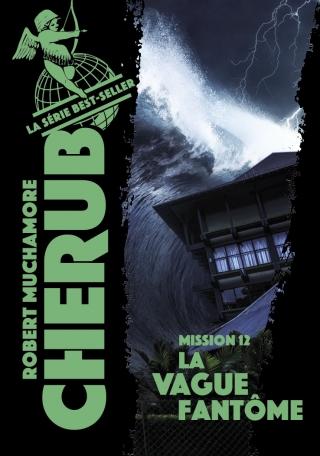 Cherub - Tome 12 - La vague fantôme