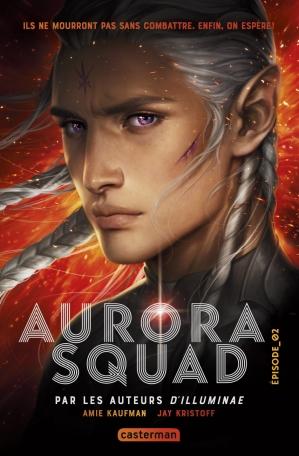 Aurora Squad - Tome 2
