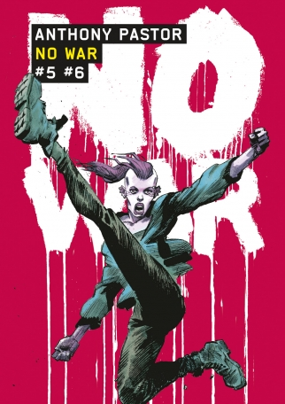 NO WAR - Tomes 5 et 6