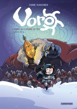 Voro, l'Armée de la Pierre de feu - Tome 5 - Cycle 2 - deuxième partie