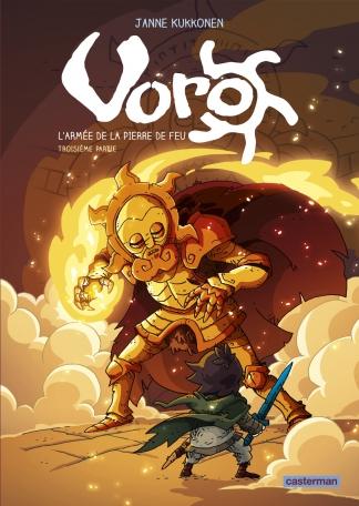 Voro, l'Armée de la Pierre de feu - Tome 3 - Cylce 2
