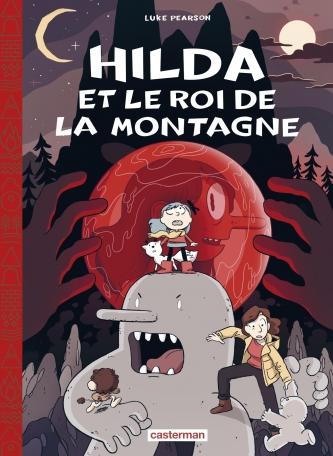 Hilda (édition toilée) - Tome 6 - Le Roi de la montagne