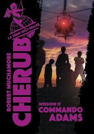 Cherub - Tome 17 - Commando Adams
