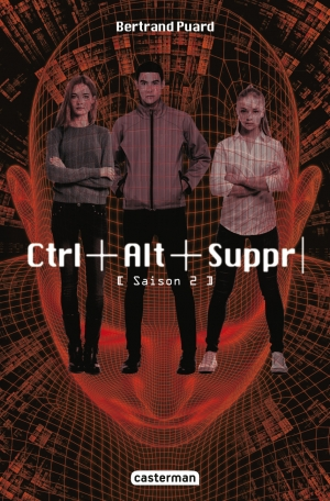 CTRL ALT SUPPR - Tome 2