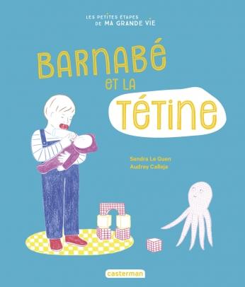 Barnabé et sa tétine