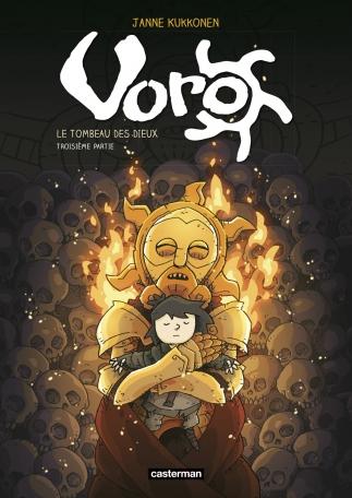 Voro, le tombeau des dieux - Tome 3 - Cycle 3