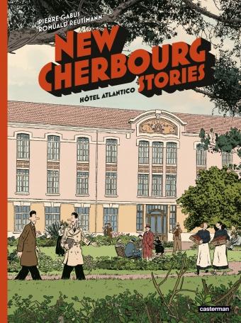 New Cherbourg Stories - Tome 3 - Hôtel Atlantico